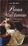 echange, troc Julie Bardin - Poesies et mots d'amours de la litterature française