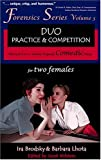 img - for Duo Practice and Competition: 35 8-10 Minute Original Comedic Plays for Two Females (Forensics Series) book / textbook / text book