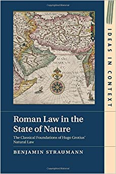 """New Release: Straumann, """"Roman Law in the State of Nature"""""""