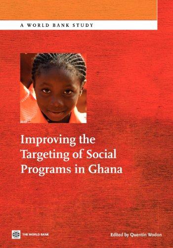 Improving the Targeting of Social Programs in Ghana (World Bank Studies)