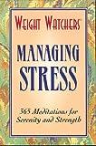 Weight Watchers Managing Stress (0028610008) by Weight Watchers
