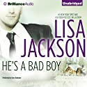He's a Bad Boy: A Selection from Secrets and Lies