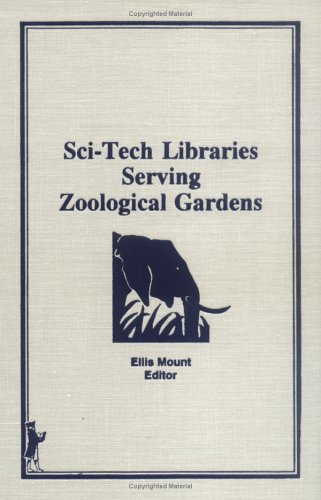 Sci-Tech Libraries Serving Zoological Gardens