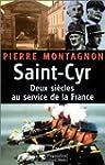 Saint Cyr : Deux si�cles au service d...