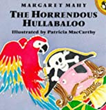 The Horrendous Hullabaloo (Picture Puffin)