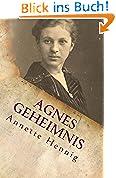 Agnes Geheimnis: Einen Neuanfang starten