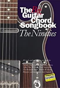 The Big Guitar Chord Songbook: Nineties