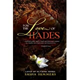 For the Love of Hades (The Loves of Olympus Book 2)
