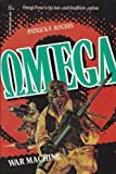 img - for Omega Book #1: War Machine (Omega Book No. 1) book / textbook / text book