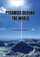 Pyramids Around The World (English Edition)