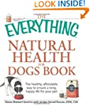 The Everything Natural Health for Dog...