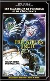 echange, troc Les Prédateurs de la nuit [VHS]