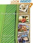 Southeast Asian Flavors: Adventures i...