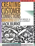 img - for Creating Customer Connections: How to Make Customer Service a Profit Center for Your Company First Edition (Taking Control) book / textbook / text book