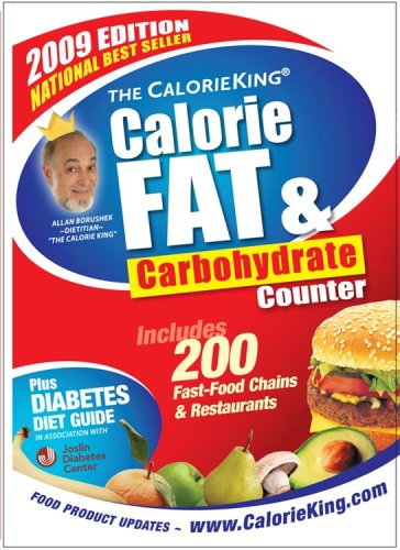 The CalorieKing Calorie, Fat & Carbohydrate Counter 2009 (larger-print edition) (Calorieking Calorie, Fat & Carbohydrate Counter (Larger Print Edition))