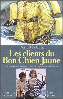 Amazon.fr - Les Clients du bon chien jaune (1 livre