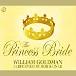 The Princess Bride | William Goldman