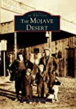 Search : The Mojave Desert (Images of America: California)