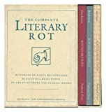 The Complete Literary Rot: Hundreds of Nasty Reviews and Ridiculous Rejections Great Authors and Classic Books (0916366707) by Henderson, Bill