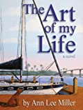 img - for The Art of My Life (New Smyrna Beach Series) book / textbook / text book