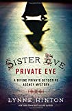 Sister Eve, Private Eye (A Divine Private Detective Agency Mystery)
