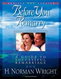img - for Before You Remarry: A Guide to Successful Remarriage book / textbook / text book