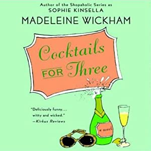 Cocktails for Three | [Madeleine Wickham]