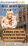 Mail Order Bride: A Bride for the Wid...