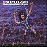 Logical End/He Who Laughs By Impulse Manslaughter (2002-01-21)