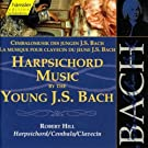 Harpsichord Music by the Young J. S. Bach, Vol. 1