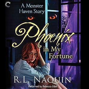Phoenix in My Fortune Audiobook