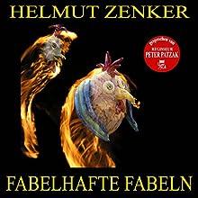 Fabelhafte Fabeln (       ungekürzt) von Helmut Zenker Gesprochen von: Peter Patzak