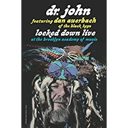 "Dr. John featuring Dan Auerbach of The Black Keys ""Locked Down Live"" at the Brooklyn Academy of Music"