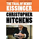 The Trial of Henry Kissinger | Christopher Hitchens,Ariel Dorfman (introduction)