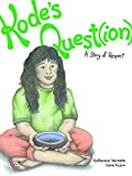 Kode's Quest(ion): A Story of Respect (The Seven Teachings Stories)