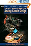 The Art and Science of Analog Circuit...
