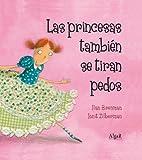 Las princesas también se tiran pedos (Álbumes ilustrados)