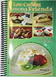 img - for Low Carb-ing Among Friends Volume 5: 100% Gluten-free, Low-carb, Atkins, Wheat-free, Sugar-Free, Recipes, Low-Carb Diet, Cookbook book / textbook / text book