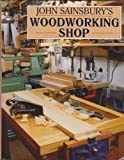 John A. Sainsbury John Sainsbury's Woodworking Shop