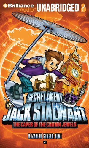 Secret Agent Jack Stalwart: Book 4: The Caper of the Crown Jewels: England by Elizabeth Singer Hunt (2011-06-20)