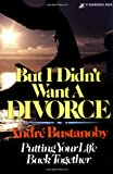 img - for But I Didn't Want a Divorce book / textbook / text book
