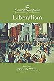 The Cambridge Companion to Liberalism (Cambridge Companions to Philosophy)