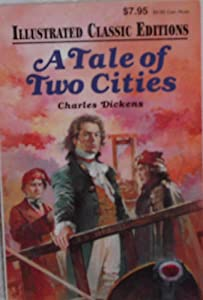 Tale of Two Cities (Illustrated Classic Editions)