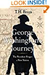 George Washington's Journey: The Pres...