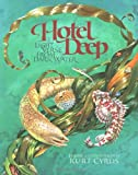 Hotel Deep: Light Verse from Dark Water (0152167714) by Cyrus, Kurt