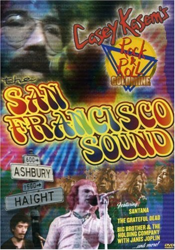 Casey Kasem's Rock n' Roll Goldmine - The San Francisco Sound