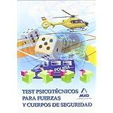 Test Psicotécnicos Para Fuerzas Y Cuerpos De Seguridad (F. Cuerpos Seguridad 2013)