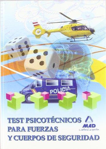 TEST PSICOTECNICOS PARA FUERZAS Y CUERPOS DE SEGURIDAD