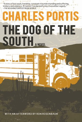 The Dog of the South, Charles Portis