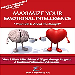 Maximize Your Emotional Intelligence Audiobook